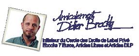 Didier Brockly, initiateur du Cercle DLP